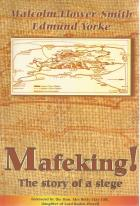 Front Cover of Mafeking! by Malcolm Flower-Smith and Edmund Yorke