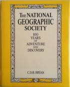 Front Cover of The National Geographic Society by CDB Bryan