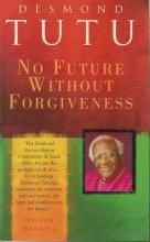 Front cover of No Future Without Forgiveness by Desmond Tutu