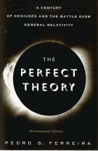 Front cover of The Perfect Theory by Pedro G Ferreira
