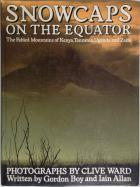 Front Cover of Snowcaps on the Equator by Gordon Boy and Iain Allan