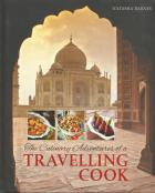 Front cover of The Culinary Adventures Of A Travelling Cook by Natasha Barnes
