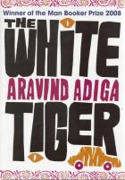 Front cover of The White Tiger by Aravind Adiga