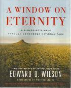 Front cover of A Window On Eternity by Edward O Wilson