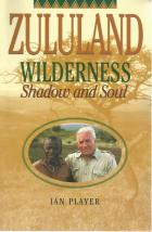 Front Cover of Zululand Wilderness by Ian Player