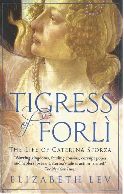 Front Cover of Tigress of Forli by Elizabeth Lev