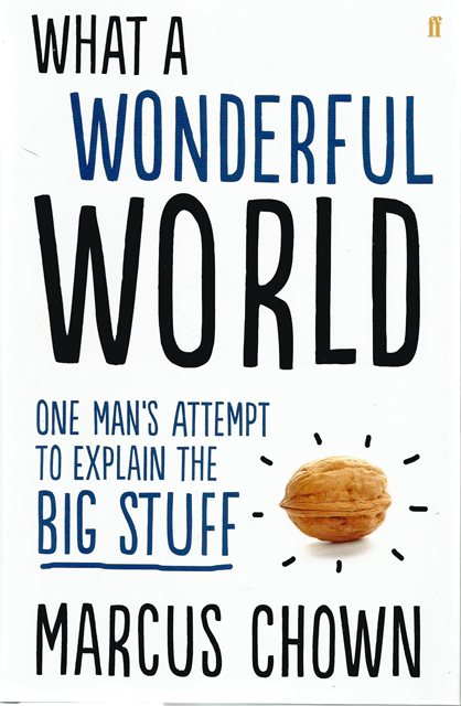 Front cover of What a Wonderful World by Marcus Chown